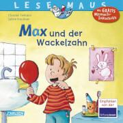 Lesemaus Band 13 Max und der Wackelzahn