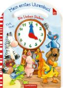 Die Lieben Sieben: Mein erstes Uhrenbuch