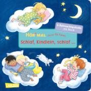 Hör mal: Verse für Kleine: Schlaf, Kindlein, schlaf ..