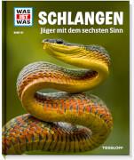 Tessloff WAS IST WAS Band 121 Schlangen - Jäger mit dem sechsten Sinn, Gebundenes Buch, 48 Seiten, ab 8 Jahren