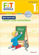 Tessloff FiT FÜR DIE SCHULE: Das kann ich! Lesen und Schreiben 1. Klasse